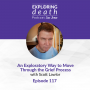 Artwork for An Exploratory Way to Move Through the Grief Process with Scott Lawlor - Episode 117