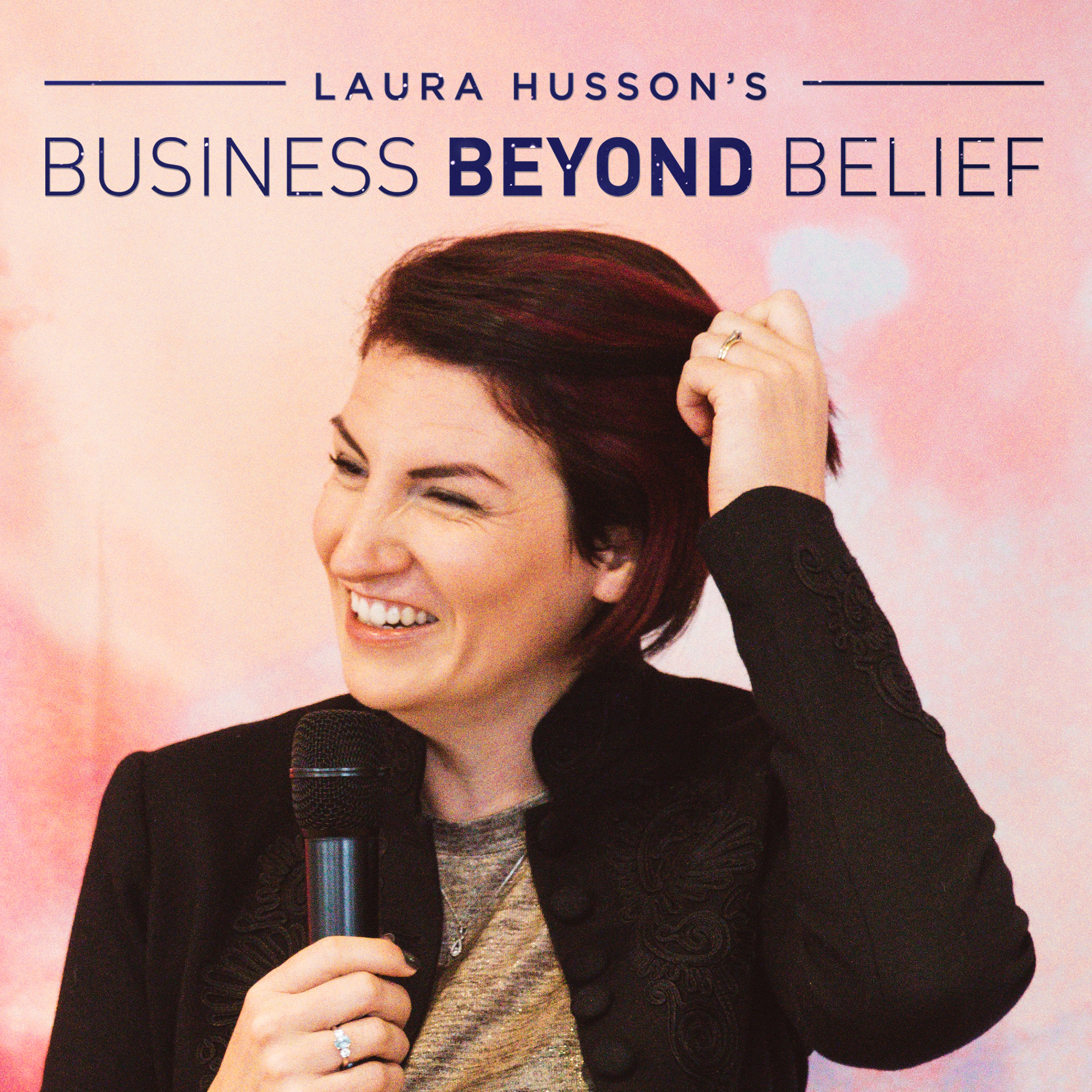 Laura Husson's Business Beyond Belief Podcast show art