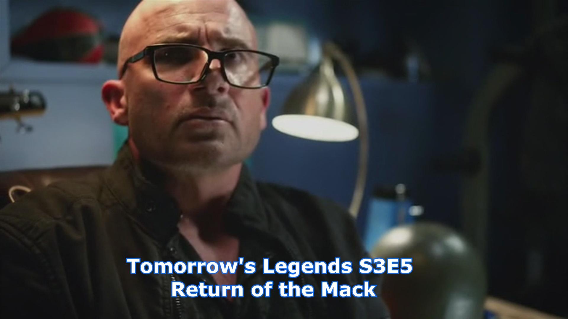 "Artwork for Tomorrow's Legends - Ep 43 - S3E05 - ""Return of the Mack"""