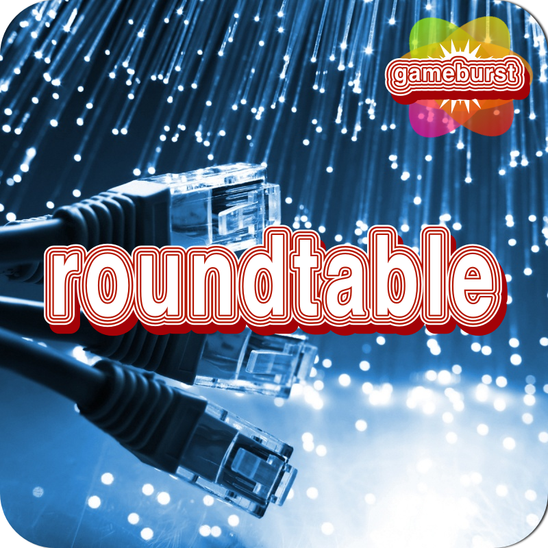 GameBurst Roundtable - Online Gaming Services