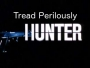 Artwork for Tread Perilously -- Hunter: Love, Hate, and Sporty James
