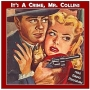 Artwork for 179-131021 In the Old-Time Radio Corner - It's a Crime, Mr. Collins