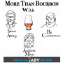 Artwork for More Than Bourbon Whiskey – Episode #16: Evan Tries Some Bourbon from a 1969 Old Crow Chessmen