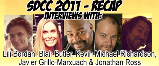 Episode 346 - San Diego Comic-Con Recap! Lili Bordan, Blair Butler, Javier Grillo-Marxuach, Kevin Michael Richardson, and Jonathan Ross!