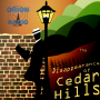 Artwork for The Disappearance of Cedar Hills Episode 1