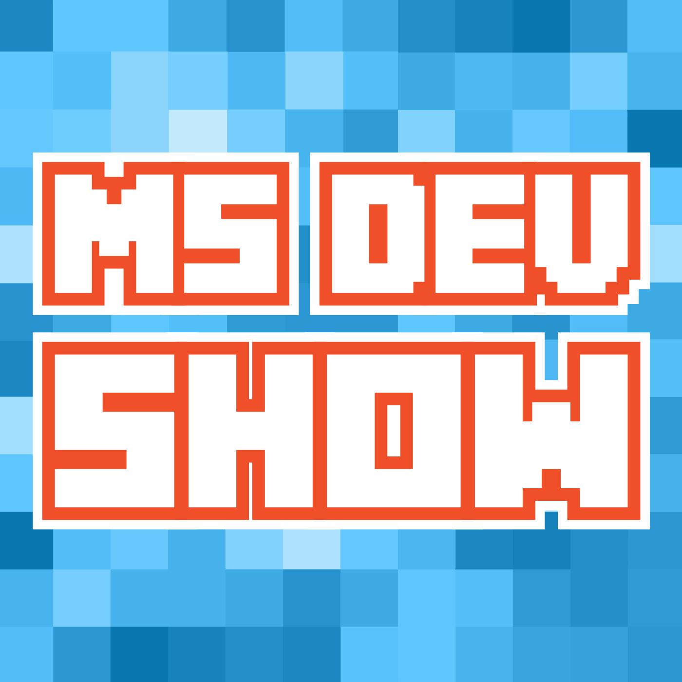 The Microsoft Developer Show