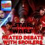 Artwork for The Last Jedi: Heated Debate (spoilers)