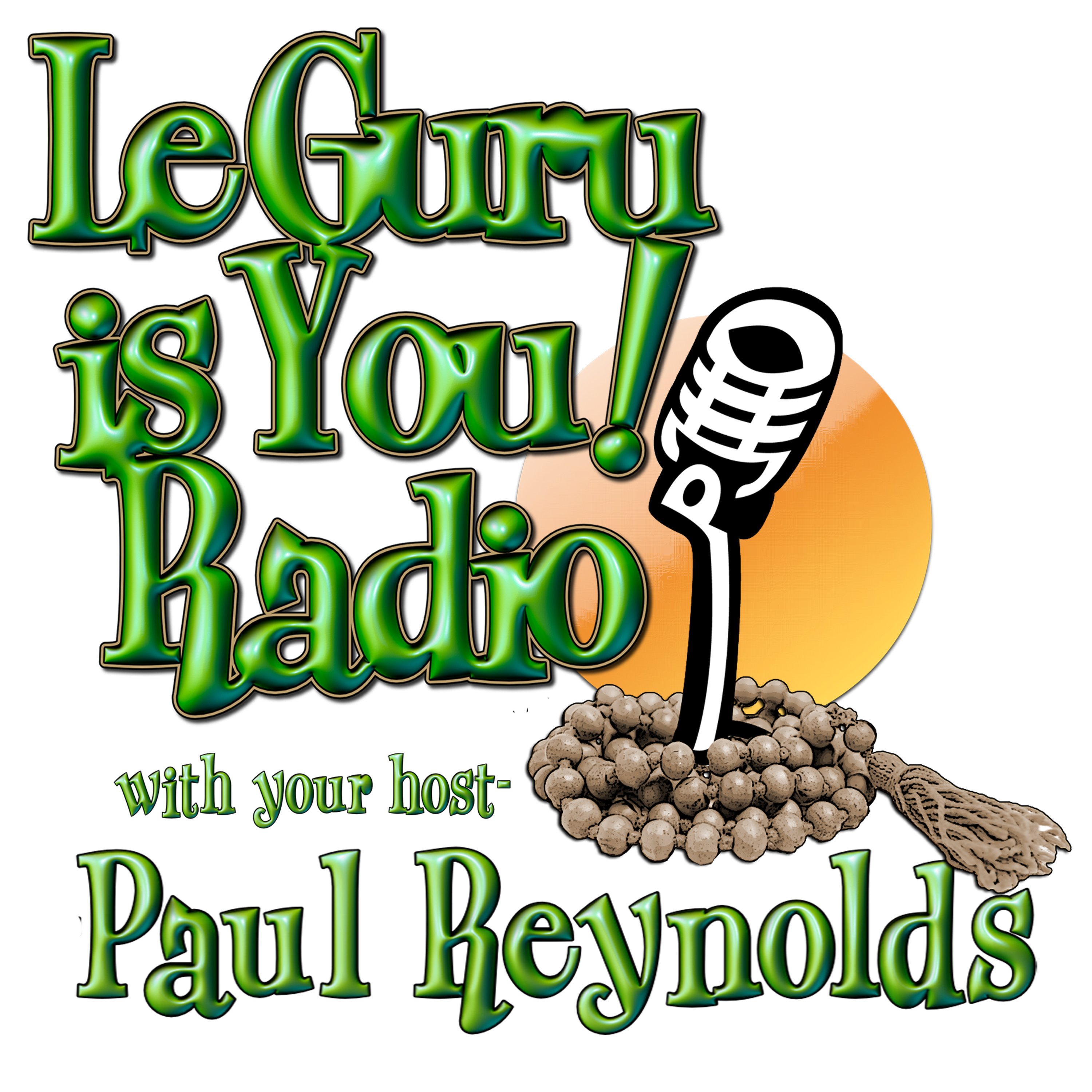 Artwork for Le Guru is You! Radio Episode 72 - Return of Guru Richard