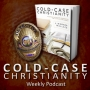 Artwork for When the Case for God Is Strong, Skeptics Attack Christianity