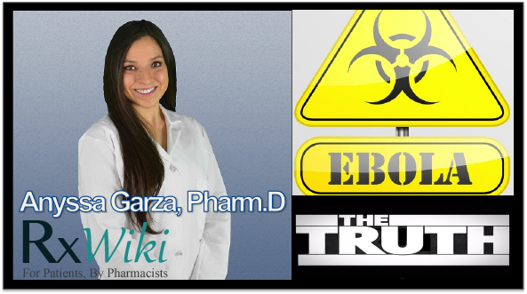 Pharmacy Podcast Episode 180 Facts about Ebola with Dr. Anyssa Garza