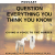 Question Everything You Think You Know About Being With Horses show art