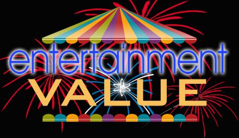 Entertainment Value