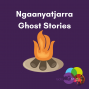 Artwork for  Ngaanyatjarra Ghost Stories Ep 2: - Mamu with the Red Ears (English Speaker)