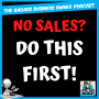 Artwork for No Sales? Do This First!!