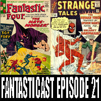 Episode 21: Fantastic Four #21 & Strange Tales #115