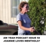 Artwork for Aw Yeah 58 Joannie Loves Menthols?