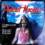 Artwork for The Podcast Macabre - Episode 242 - Mystical Boinging With Moist Squelching