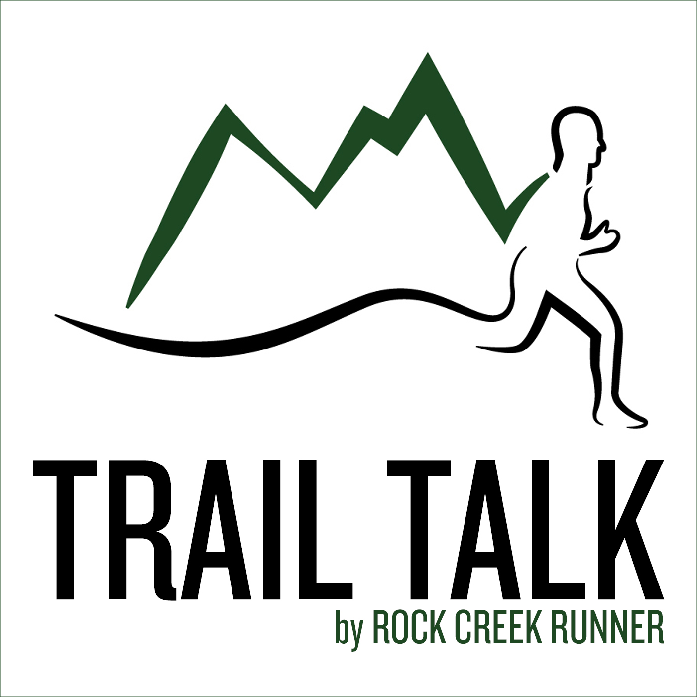 Trail Talk by Rock Creek Runner