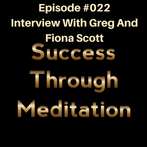 Episode #022 - Interview with Greg and Fiona Scott