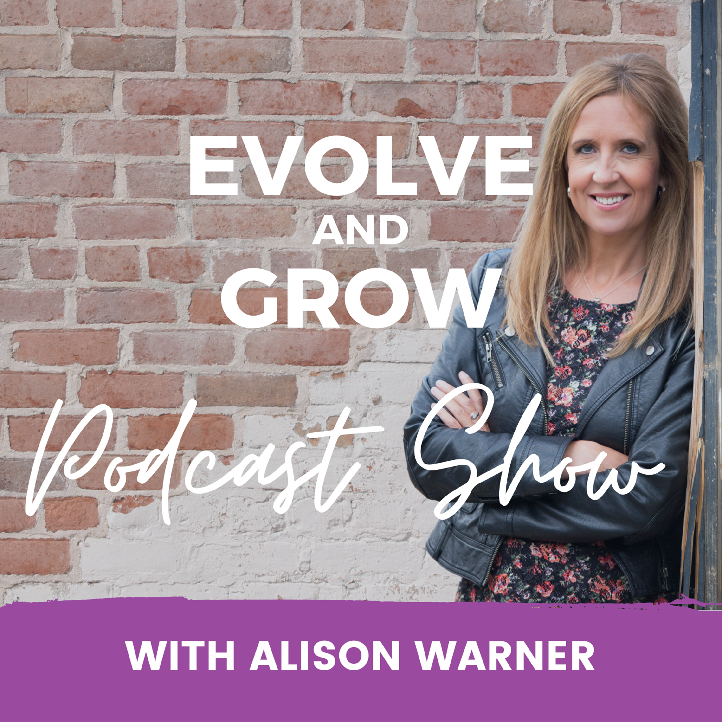 The Evolve and Grow Podcast Show