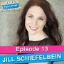 Artwork for 13 Jill Schiefelbein – Inspire People to ACTION using Dynamic Communication