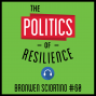 Artwork for 60: The Politics of Resilience – Brownwen Sciortino