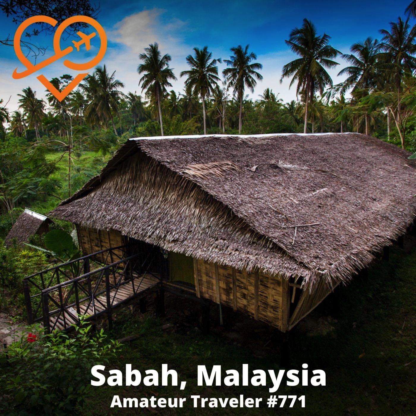 AT#771 - Travel to Sabah, Malaysia