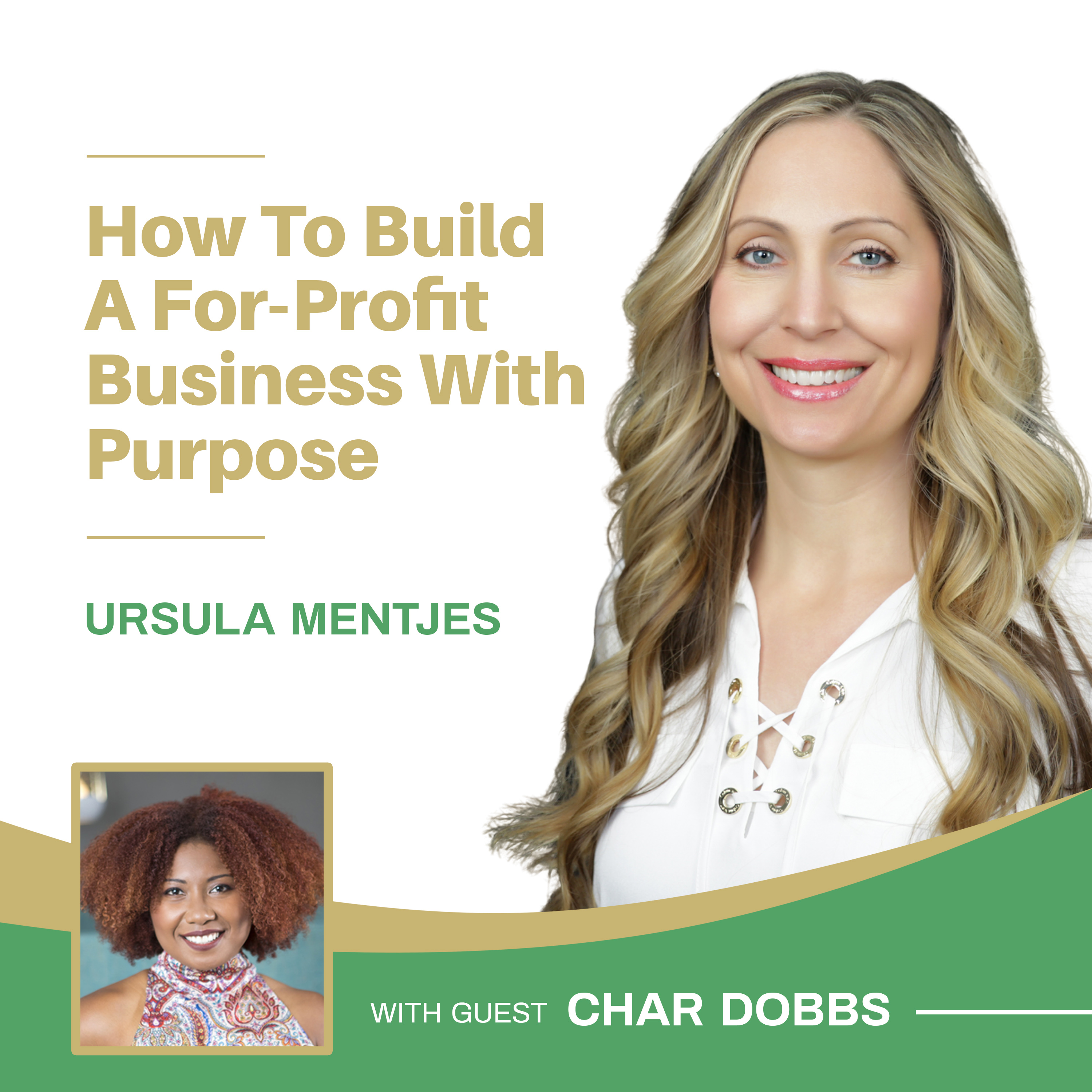 EP131: How to Build a For-Profit Business With Purpose