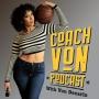 Artwork for Coach Von Podcast Ep.1- Who is Coach Von?