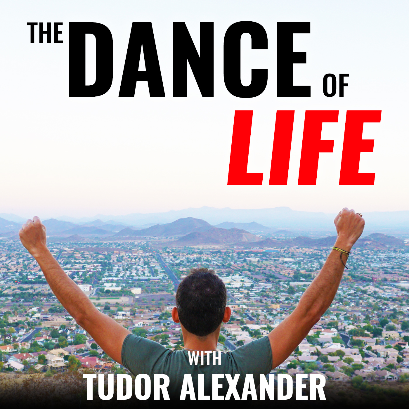 The Dance Of Life Podcast with Tudor Alexander show art