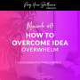 Artwork for Minisode #13: How To Overcome Idea Overwhelm