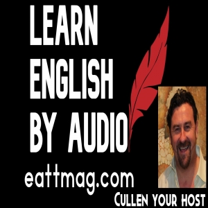 Learn English by Audio with EATT Magazine at eattmag.com