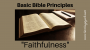 Artwork for Faithfulness {Basic Bible Principles}