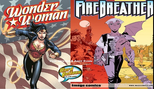 Phil Hester and Andy Kuhn Talk Firebreather And Taking Over Wonder Woman From JMS