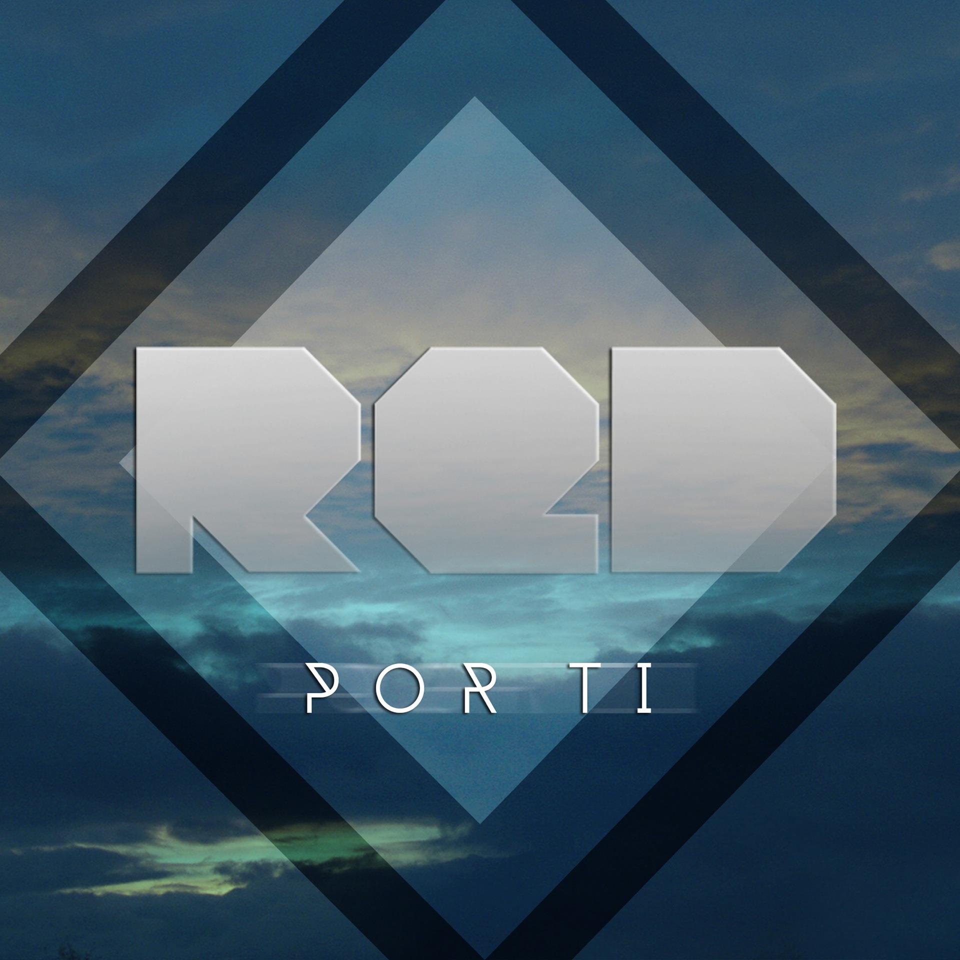 "Artwork for RED Creativo presenta - ""Por Ti"""