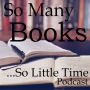 Artwork for So Many Books So Little time Episode One