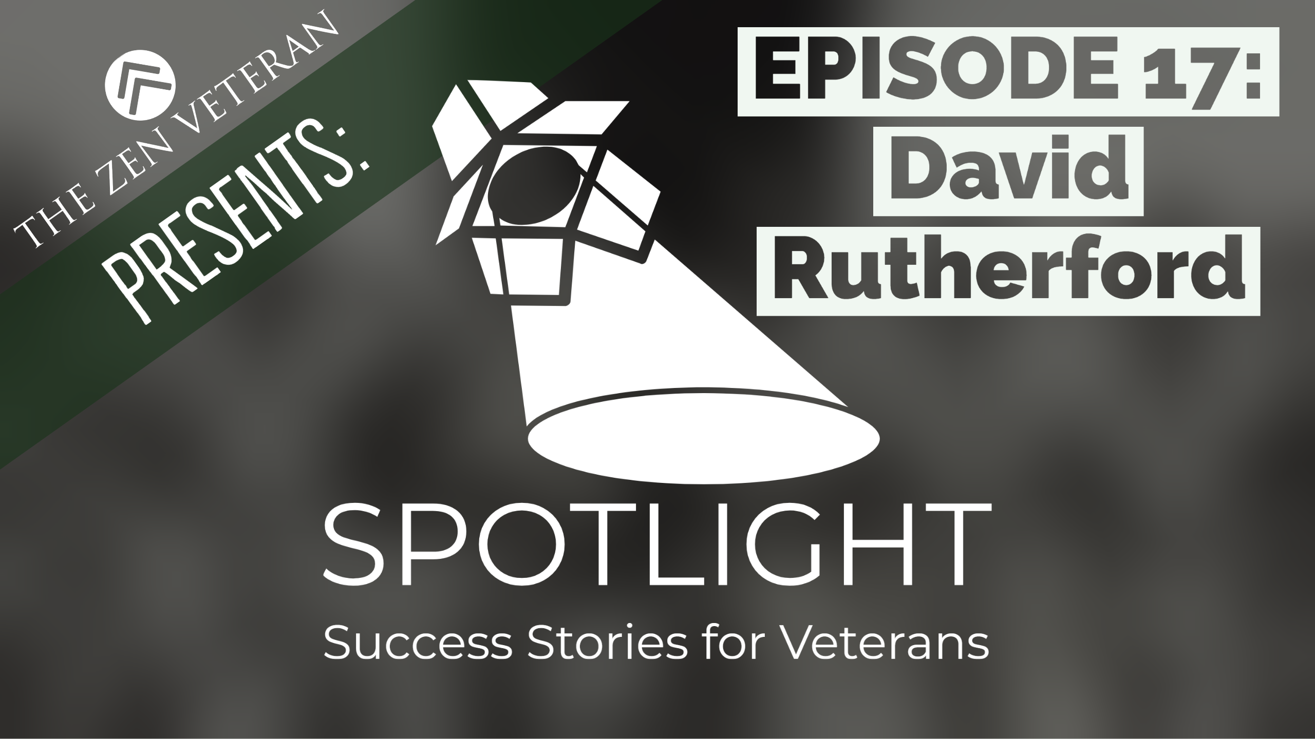 David Rutherford – Veterans Becoming Hippies, the Destructiveness of the Hero Archetype, and Relieving Your Expectation of Perfection (Episode #17)