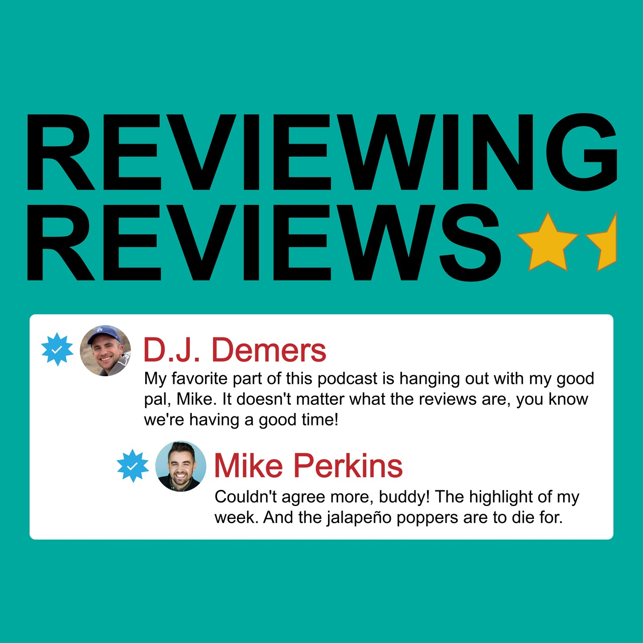 Reviewing Reviews with D.J. Demers and Mike Perkins show art