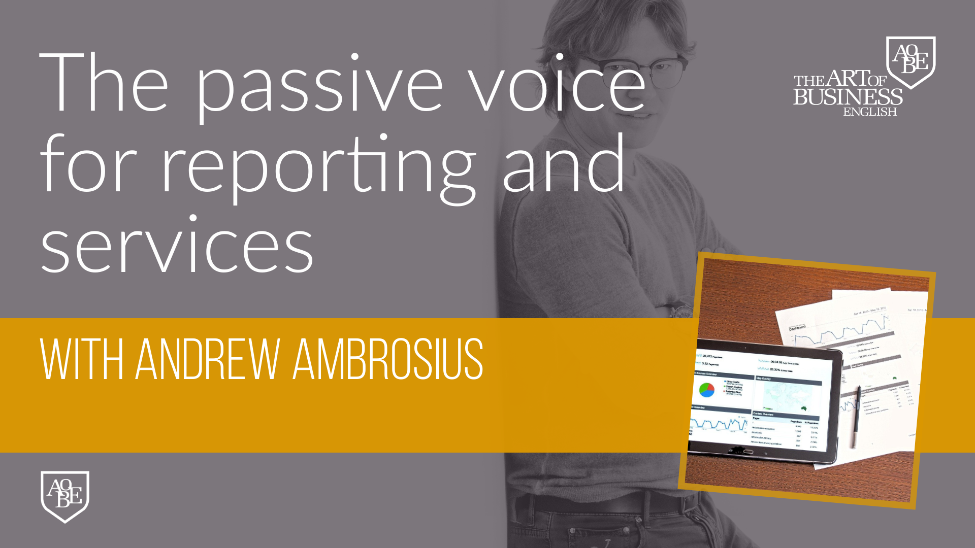 The Passive Voice for reporting and services