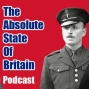 Artwork for The Absolute State Of Britain #116: Raising The Banners (With Kenny Smith)