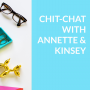 Artwork for Ep. 070: Chit-Chat with Annette & Kinsey - February Round Up