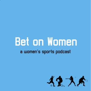 Bet On Women Podcast