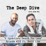 Artwork for Deep Dive #103   David Lion - A Hypnotists Search For Love