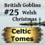 Artwork for Welsh Christmas - British Goblins CT025
