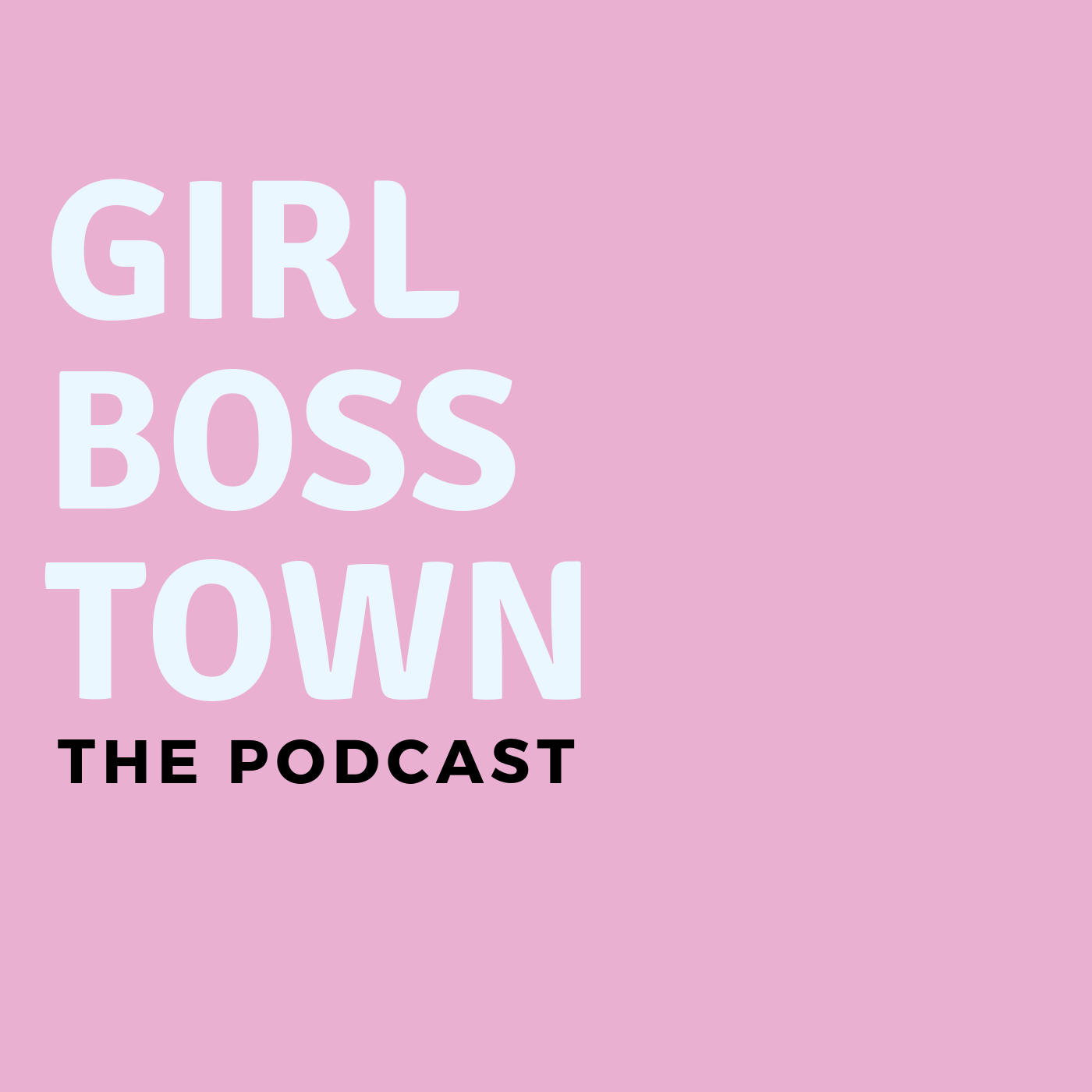 girlbosstown's podcast show image
