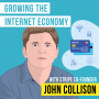 Artwork for John Collison – Growing the Internet Economy - [Invest Like the Best, EP.178]