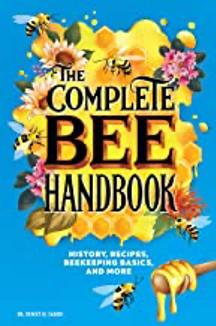 The Complete Bee Handbook