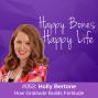 Artwork for Ep 53- Holly Bertone- How Gratitude Builds Fortitude