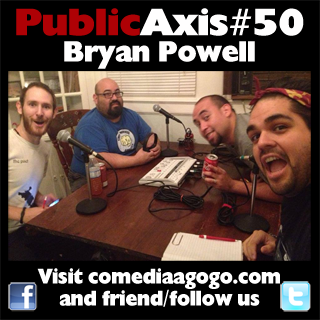 Public Axis #50: Bryan Powell