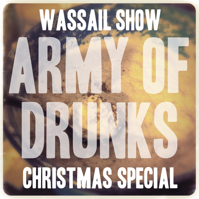 The Wassail Christmas Special